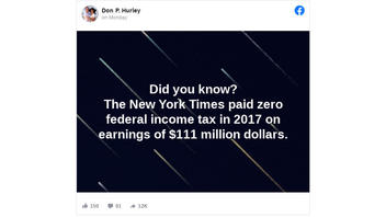 Fact Check: Whether The New York Times Paid Zero Federal Income Tax In 2017 On Earnings Of $111 Million Is Open To Interpretation