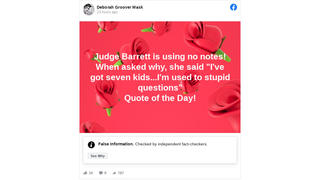 Fact Check: Amy Barrett Did NOT Say During Her Confirmation Hearing She Isn't Using Notes Because 'I've Got Seven Kids ... I'm Used To Stupid Questions'
