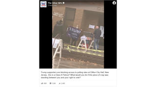 Fact Check: Trump Supporters Are NOT Blocking Access To Polling Stations In Clifton, New Jersey And Doing So Is NOT A 'Class A' Felony In The State