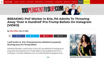 Fact Check: Person Who Claimed He Threw Away 100 Pro-Trump Ballots In Erie, Pennsylvania, Was NOT A Poll Worker