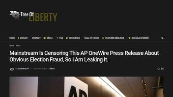 Fact Check: Mainstream Media Is NOT Censoring 'AP OneWire' Press Release About 'Obvious Election Fraud' -- This Is A Hoax