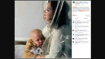 Fact Check: Photo Does NOT Show Mother With COVID-19 Holding Child With Cancer
