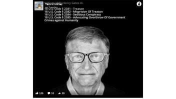 Fact Check: NO Evidence Bill Gates Is Accused Or Guilty Of Treason, Seditious Conspiracy, Advocating Overthrow Of The Government Or Crimes Against Humanity