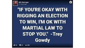 Fact Check: Trey Gowdy Quote About Rigging Election and Martial Law Is NOT Real