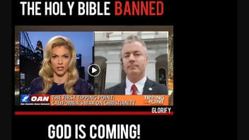 Fact Check: The Holy Bible Is NOT Banned in California, NOR Is Legislature Considering A Proposed Ban