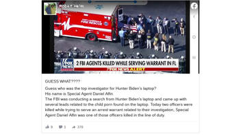 Fact Check: NO Evidence The FBI Special Agent Killed In Florida Was 'Top Investigator For Hunter Biden's Laptop'