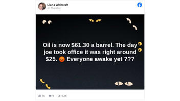 Fact Check: The Price Of Oil Has NOT Increased From $25 To $61 A Barrel Since 'Joe' Became President