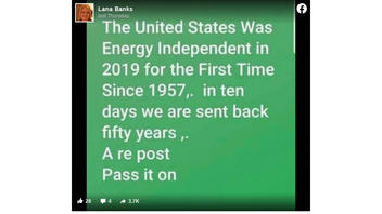 Fact Check: The United States' Energy Independence Was NOT 'Sent Back Fifty Years' In 10 Days