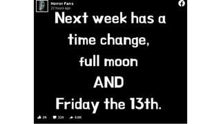 Fact Check: 'Next Week' In March 2021 Does NOT Have A Full Moon Or Friday The 13th -- But It Does Have A US Time Change