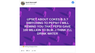 Fact Check: PepsiCo Did NOT Give $100 Million To Black Lives Matter