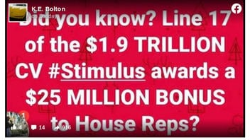 Fact Check: The COVID-19 Stimulus Bill Does NOT Give House Members A $25 Million Bonus
