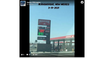 Fact Check: Gas was NOT $7.89 Per Gallon At An Albuquerque Maverik In March 2021: Electricians Were Working On A Sign