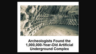 Fact Check: Archaeologists Did NOT Find A Million-Year-Old Underground Complex Made By Humans