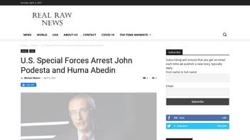 Fact Check: U.S. Special Forces Did NOT Arrest John Podesta and Huma Abedin