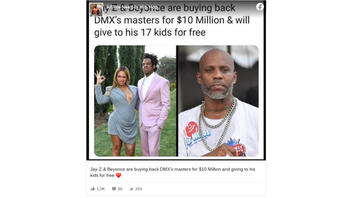 Fact Check: Jay-Z and Beyonce Did NOT Buy DMX's Masters And DMX Did NOT Have 17 Kids