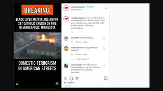 Fact Check: NO Evidence 'Black Lives Matter And Antifa' Set Catholic Church On Fire In Minneapolis