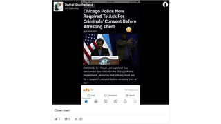 Fact Check: Chicago Police Are NOT Required To Ask Consent Of Arrestees