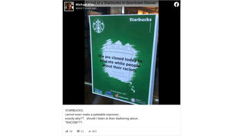 Fact Check: Starbucks Location Did NOT Post Sign Announcing It Was Closed To 'Educate White People'