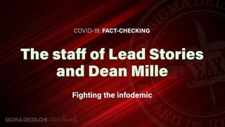 Lead Stories Staff Wins 2020 Sigma Delta Chi Award For Covid-19 Fact-Checking