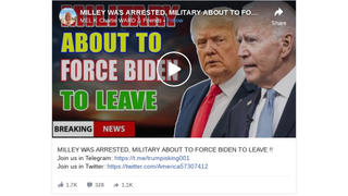 Fact Check: Chairman Of Joint Chiefs Of Staff Gen. Mark Milley Was NOT Arrested