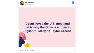 Fact Check: Marjorie Taylor Greene Did NOT Say 'Jesus Loves The U.S. Most And That Is Why The Bible Is Written In English'