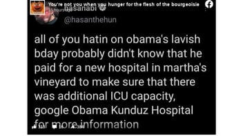 Fact Check: Obama Did NOT Pay For A New Hospital Named Kunduz In Martha's Vineyard After Lavish Birthday Party