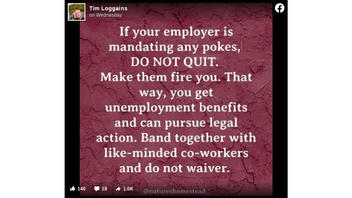 Fact Check: If Your Employer Requires COVID-19 Vaccination, You Should NOT Make Them Fire You In Order To Receive Unemployment Benefits