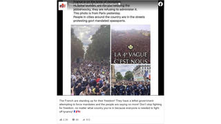 Fact Check: French Protests Against Vaccine Mandates Are NOT Accurately Represented With Captions And Photos In Online Posts