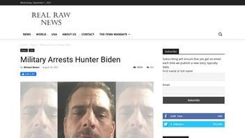 Fact Check: Military Did NOT Arrest Hunter Biden