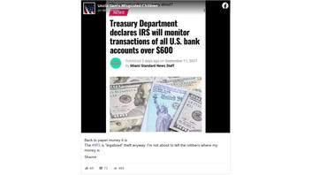 Fact Check: Treasury Department Did NOT Declare IRS Will Monitor Transactions Of All U.S. Bank Accounts Over $600