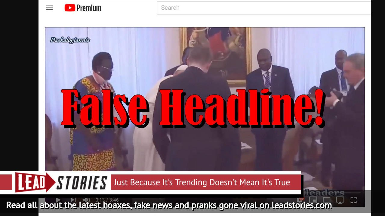 Fake News: Pope Did NOT Bow Down To The Order Of The Illuminati, Kiss Feet And Hands