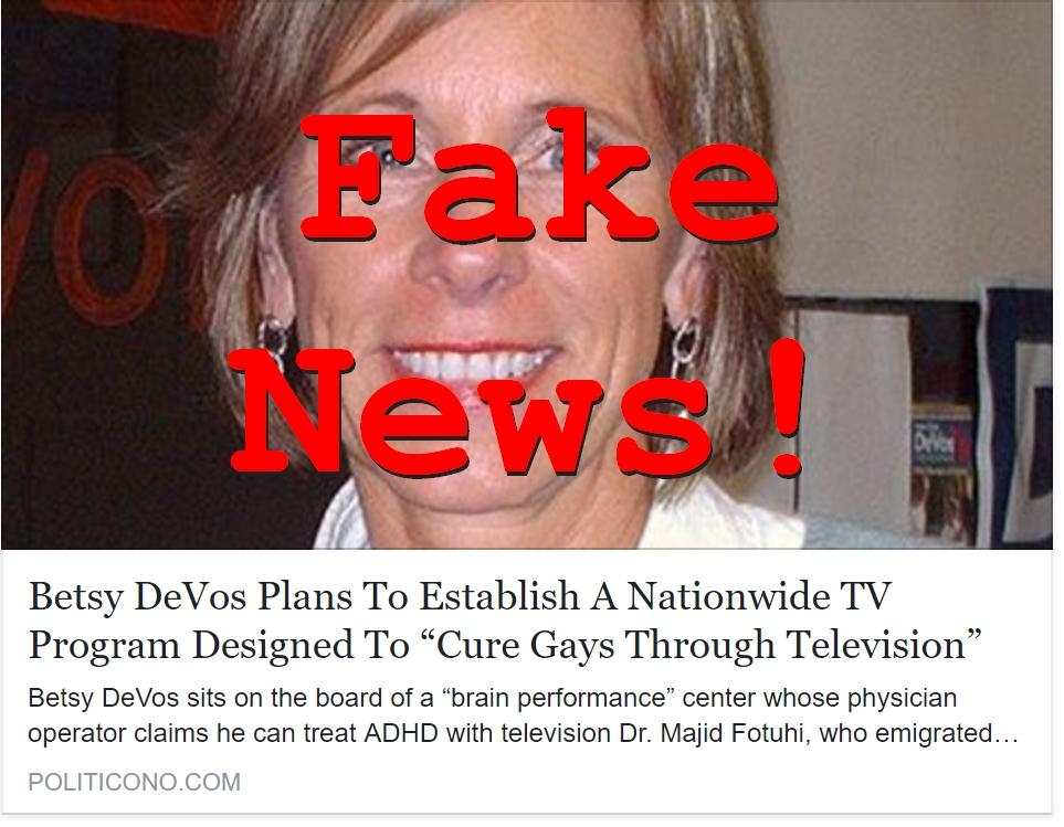 Fake News: Betsy DeVos Has NO Plans To Cure Gays Through Television