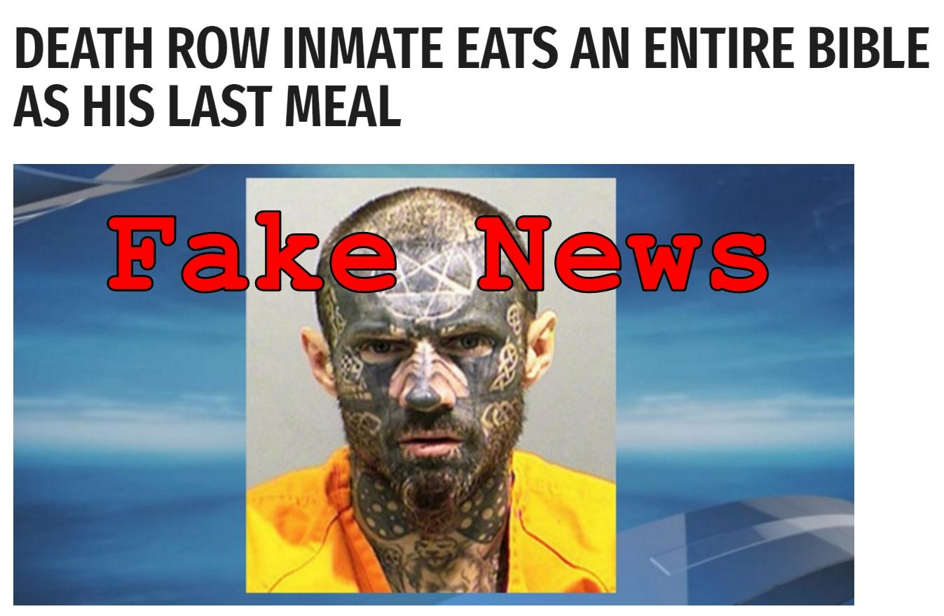 Fake News: Death Row Inmate Did NOT Eat An Entire Bible As His Last Meal