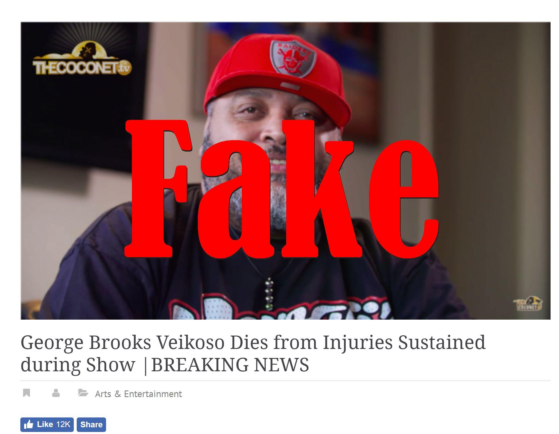 Fake News: George Brooks Veikoso Did NOT Die From Injuries Sustained During Show