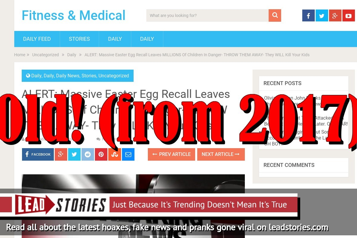 Screenshot of http://fitnessandmedicinal.com/alert-massive-easter-egg-recall-leaves-millions-of-children-in-danger-throw-them-away-they-will-kill-your-kids/