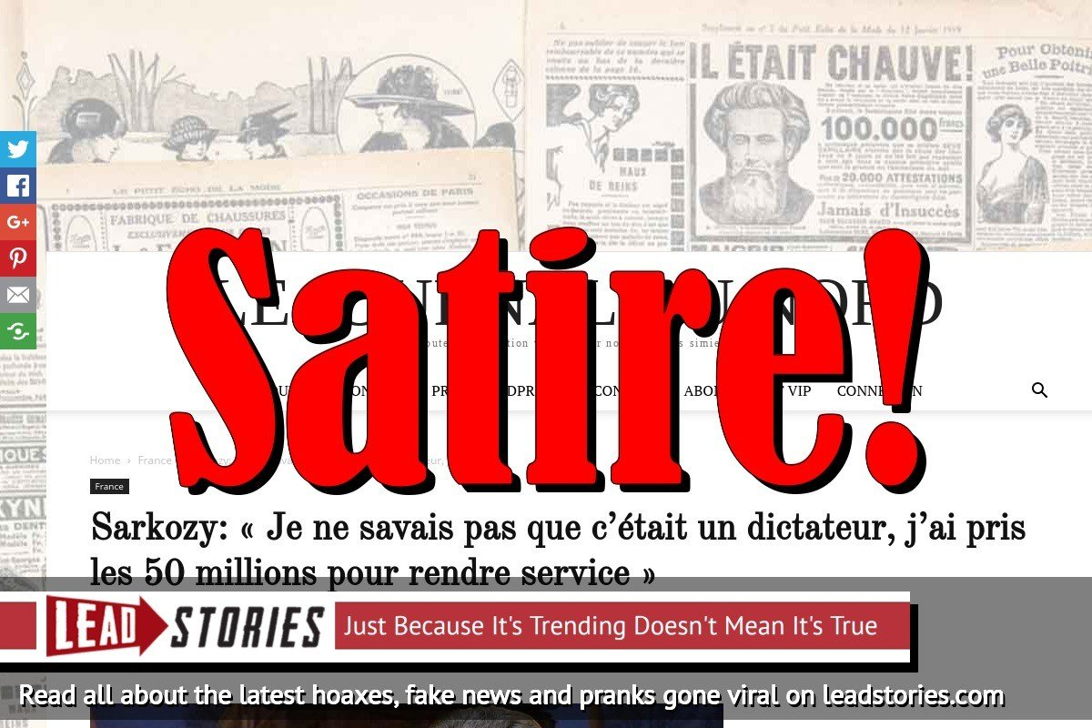 "Fake News: French Ex-President Sarkozy Did NOT Claim He Didn't Know Gaddafi Was A Dictator, Only Took 50 Million ""To Help"""