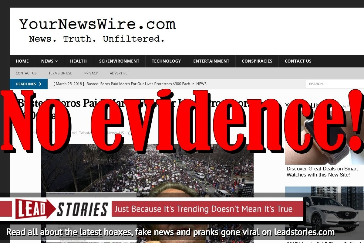 Fake News: NOT Busted, Soros Did NOT Pay March For Our Lives Protestors $300 Each