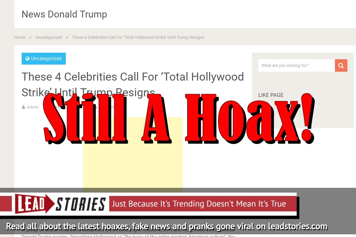 Screenshot of http://www.newsdonaldtrumps.com/these-4-celebrities-call-for-total-hollywood-strike-until-trump-resigns/