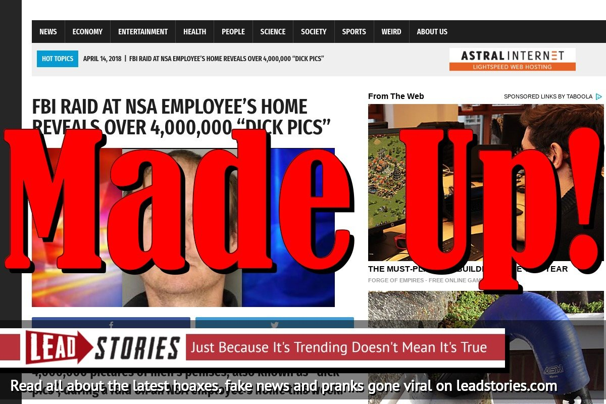 Screenshot of http://worldnewsdailyreport.com/fbi-raid-at-nsa-employees-home-reveals-over-4000000-dick-pics/