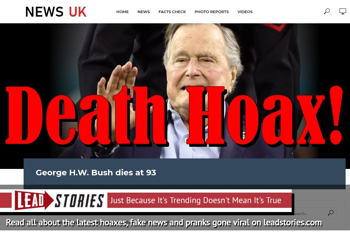 Fake News: George H.W. Bush Did NOT Die at 93
