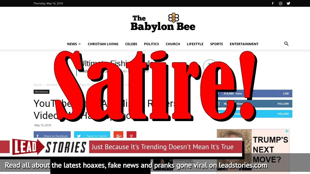 Screenshot of http://babylonbee.com/news/youtube-flags-all-mister-rogers-videos-as-hate-speech/