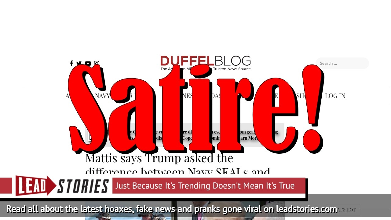 Screenshot of https://www.duffelblog.com/2018/05/mattis-says-trump-asked-the-difference-between-navy-seals-and-seals/