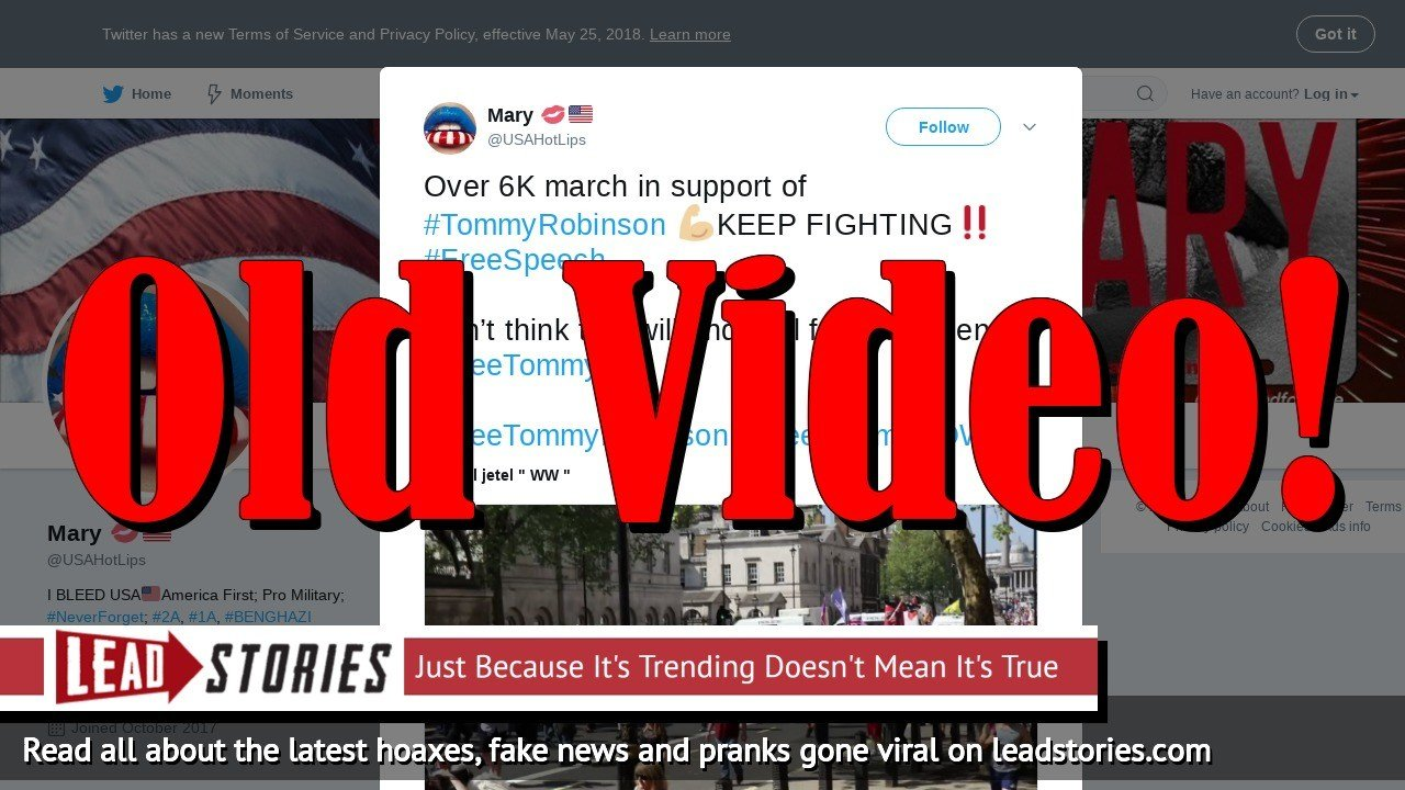 Fake News: Video Does NOT Show 6K People Marching For Tommy Robinson To Be Freed