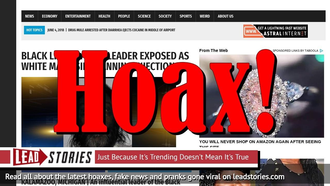 Screenshot of https://worldnewsdailyreport.com/black-lives-matter-leader-exposed-as-white-man-using-tanning-injections/