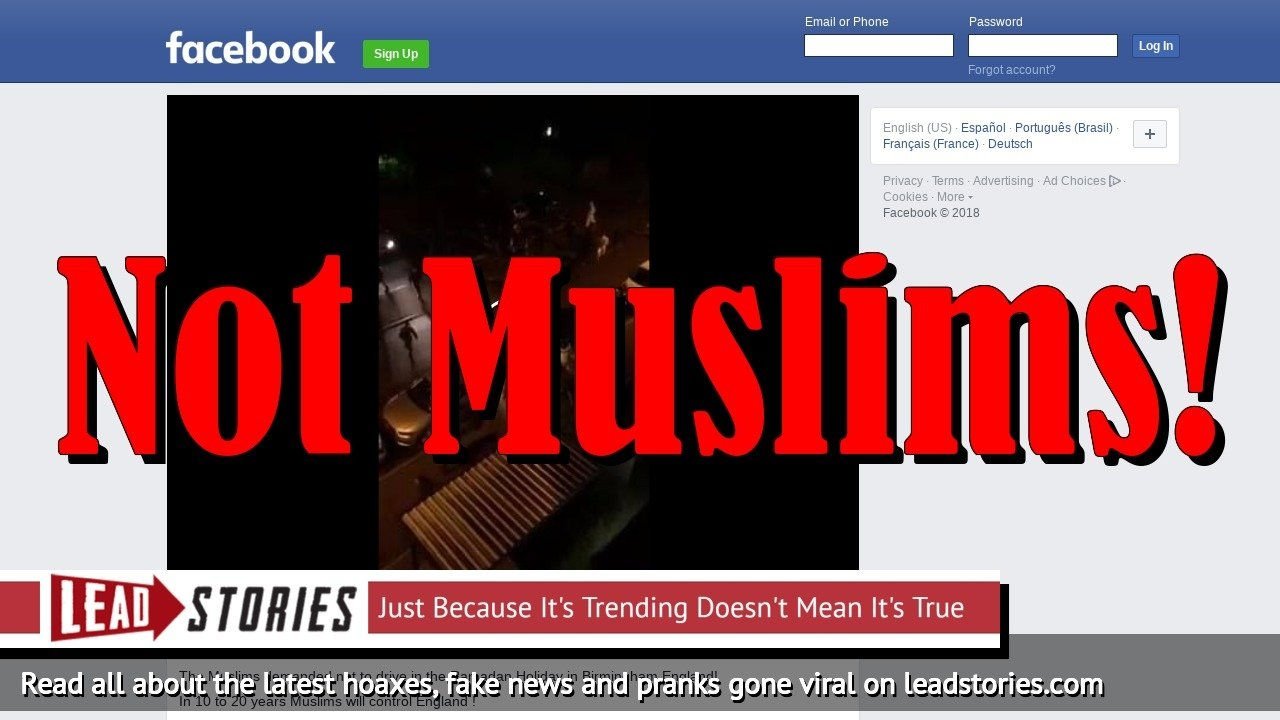 Fake News: Video Does NOT  Show Muslims Rioting In Birmingham Demanding Nobody Drive During Ramadan