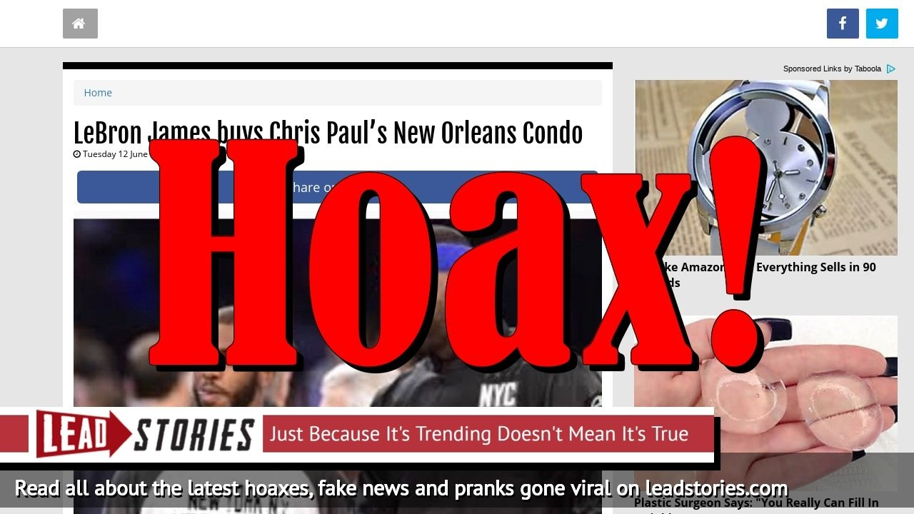 Fake News: LeBron James Did NOT Buy Chris Paul's New Orleans Condo
