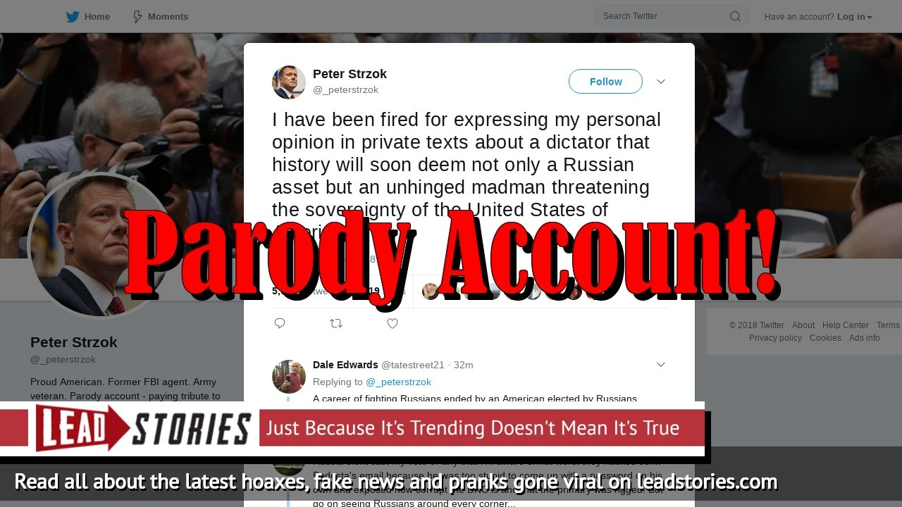 Fake News: Peter Strzok Did NOT Call Trump a Russian Asset And An Unhinged Madman on Twitter