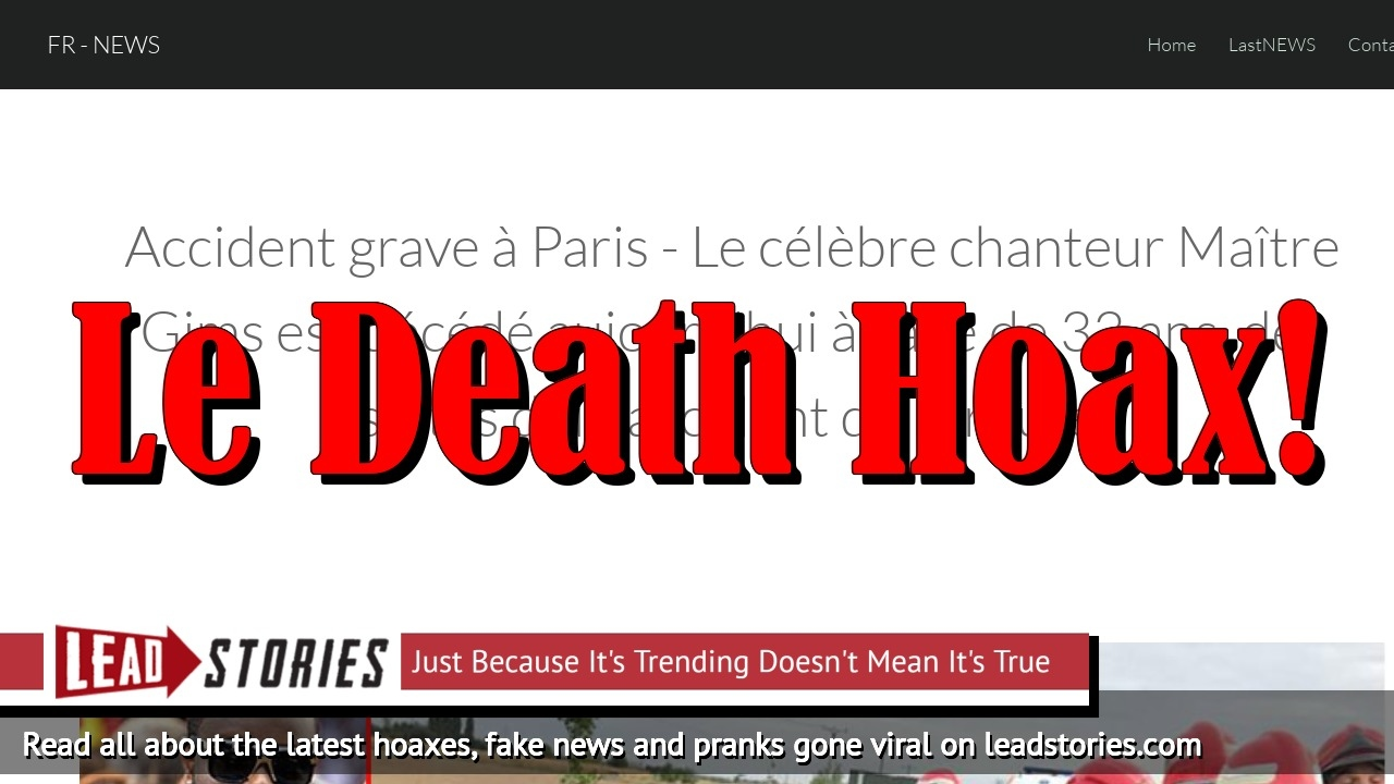 Fake News: Singer Maître Gims NOT Dead After Road Accident In Paris