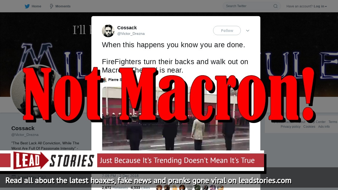 Fake News: Firefighters Did NOT Turn Their Back On President Macron, Did NOT Walk Out On Him