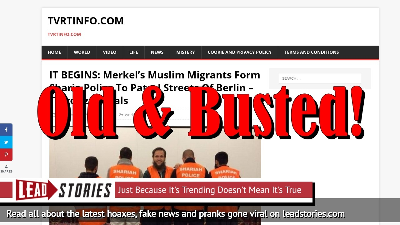 Fake News: Merkel's Muslim Migrants Did NOT Form Sharia Police To Patrol Streets Of Berlin And Terrorize Locals